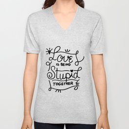 Simple Black and White Hand Drawn Love Quote Unisex V-Neck