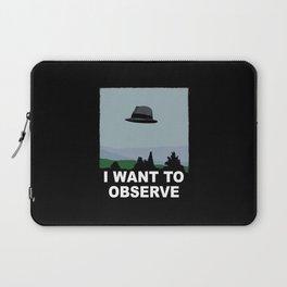 I Want to Observe Laptop Sleeve