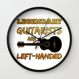 Left Handed Guitarist Lefty Legendary Guitar Player Gift Wall Clock