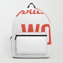 Sponsored By Work Hardworking Person Gift Backpack
