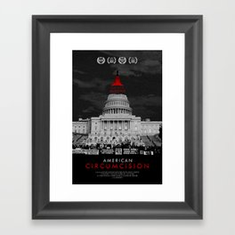 American Circumcision Movie Poster - Protest Framed Art Print