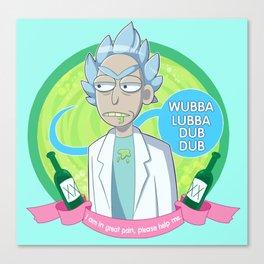 Wubba Lubba Dubb Dubb Canvas Print