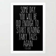 Old Enough for Fairy Tales Art Print