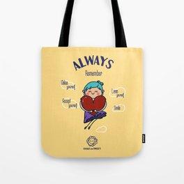 Always remember smile Tote Bag