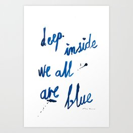 Inspirational quote blue painting Art Print
