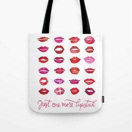 Just one more lipstick Tote Bag