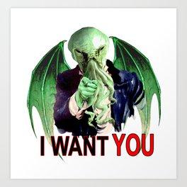 Cthulhu wants you! Art Print