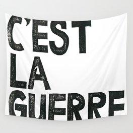 C'EST LA GUERRE Wall Tapestry