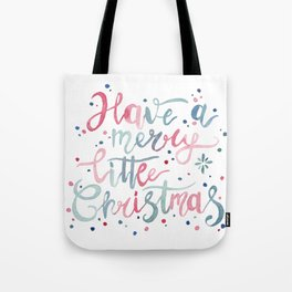 Have a Merry Little Christmas Tote Bag