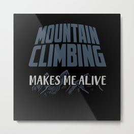 Mountain Climbing Metal Print