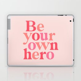 Be Your Own Hero Laptop & iPad Skin