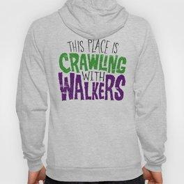Crawling Walkers Hoody