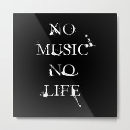 No music no life inverted Metal Print
