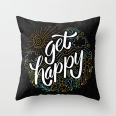 get happy Throw Pillow