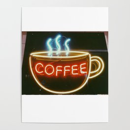 Coffee Shops and Neon Lights Poster