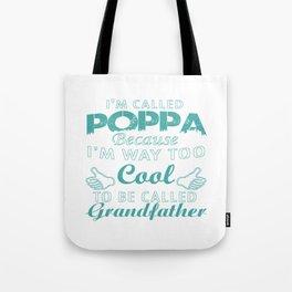 I'M CALLED POPPA Tote Bag
