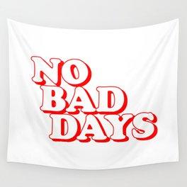 No Bad Days 2 Wall Tapestry