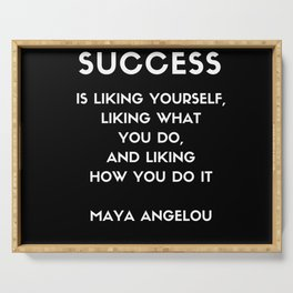 Maya Angelou SUCCESS quote Serving Tray