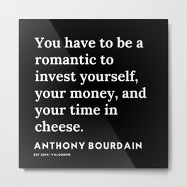 9      Anthony Bourdain Quotes   191207 Metal Print