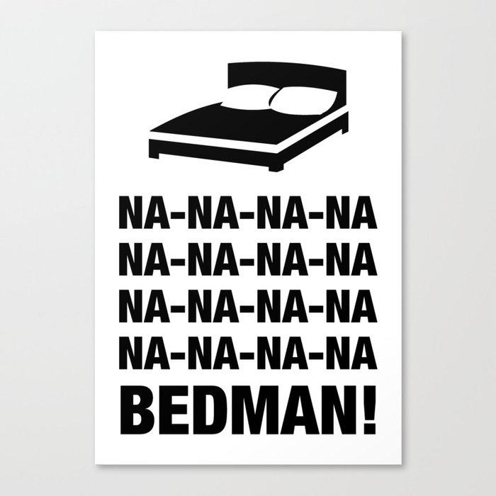 Bedman Canvas Print