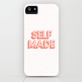 Self Made peachy pink typography inspirational motivational home wall bedroom decor iPhone Case