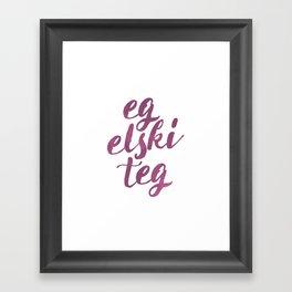 Eg Elski Teg Framed Art Print