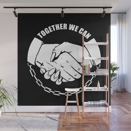 Together We Can Wall Mural