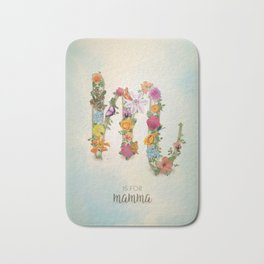 """Floral Monogram M - """"M is for mamma"""" - Mother's Day gifts Bath Mat"""