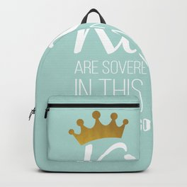 Kings are sovereign only in this world. They're gonna die too. Backpack