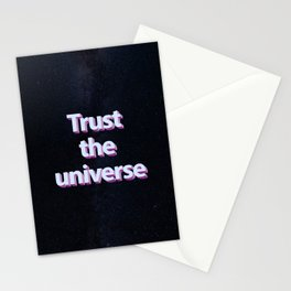 Trust the universe Stationery Cards