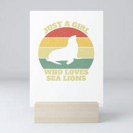 Just A Girl Who Loves Sea Lions Mini Art Print