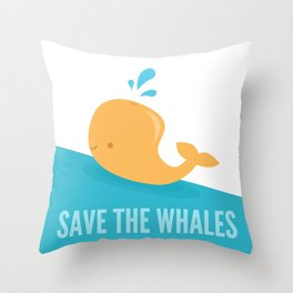 SAVE THE WHALES Throw Pillow