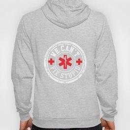 We Cant Fix Stupid EMS Gift Hoody