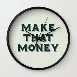 Make That Money - Motivate Wall Clock