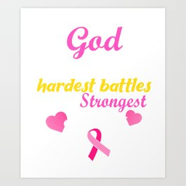 Breast Cancer Awareness Gods Strongest Soldiers Gift Product Art Print