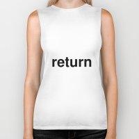 return Biker Tanks featuring return by linguistic94
