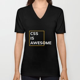 CSS IS AWESOME (Yellow & White) Unisex V-Neck