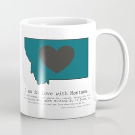 """I am in love with Montana"" - teal Coffee Mug"