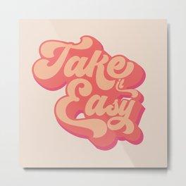 Take it easy 60s quote print Metal Print