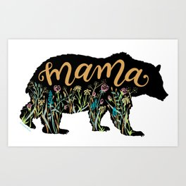 Mama Bear with Pretty Wildflowers Hand Lettering Illustration Art Print
