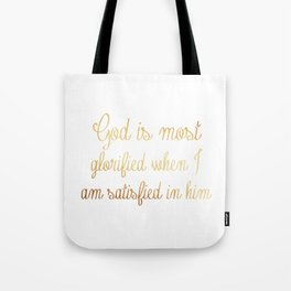 John piper quote Tote Bag