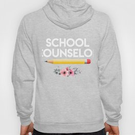 School Counselor Shirt. Gift For Mom Hoody