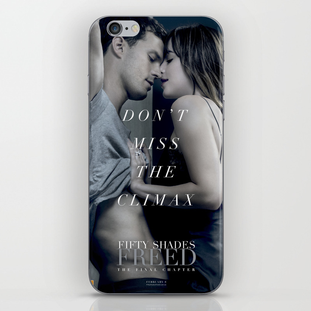 Fifty Shades Freed - Don't Miss The Climax Iphone & Ipod Skin by Stine1 PSK8653831