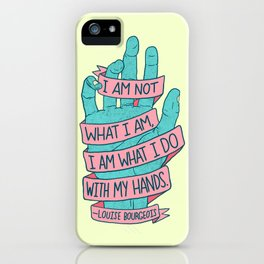 What I Am iPhone Case