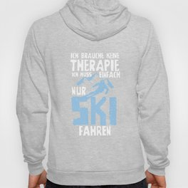 No therapy but must ski nature freedom mountains snow cold sun winter Hoody