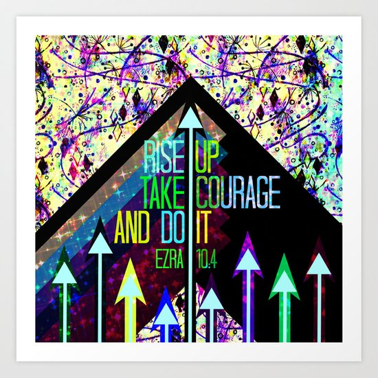 RISE UP TAKE COURAGE AND DO IT Colorful Geometric Floral Abstract Painting Christian Bible Scripture Art Print