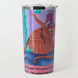 Cats are Assholes!  Travel Mug
