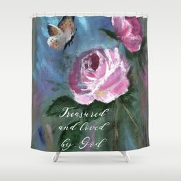 Treasured and Loved by God Shower Curtain