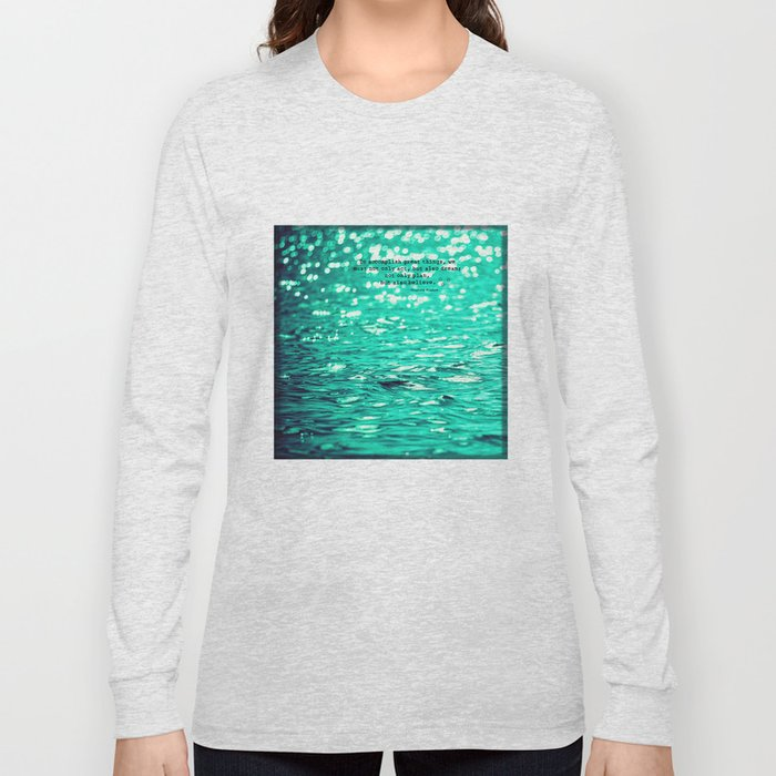 dream and believe Long Sleeve T-shirt