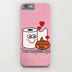 You Complete Me! iPhone 6 Slim Case